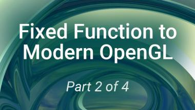 Fixed Function to Modern OpenGL